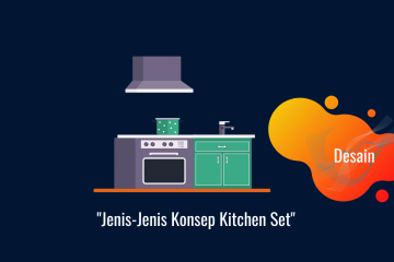 Jenis-Jenis Konsep Kitchen Set