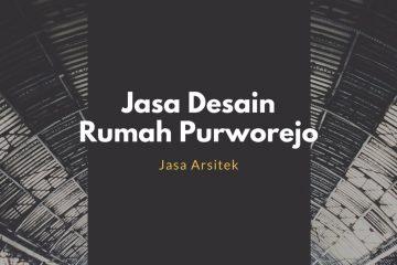 Jasa Desain Rumah Purworejo